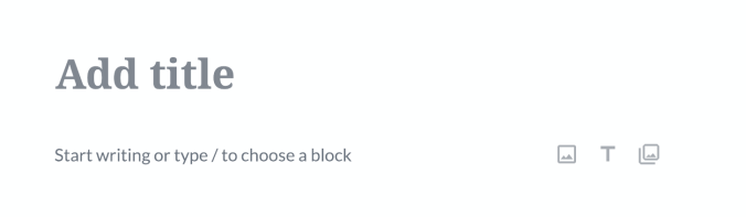 Invitation to start writing or choose a block