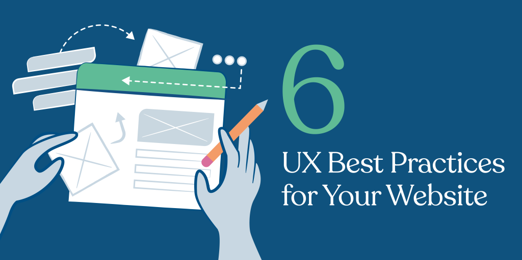 6 UX Best Practices For Your Website [Infographic]