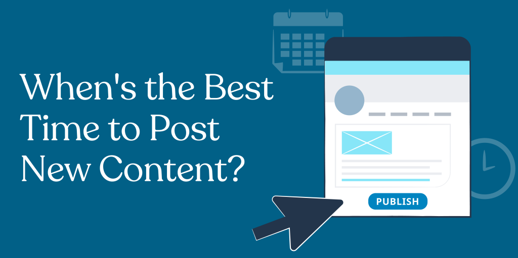 Create a Content Schedule: When to Post New Content [Infographic]